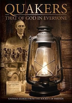 Quakers: That of God in Everyone (DVD)