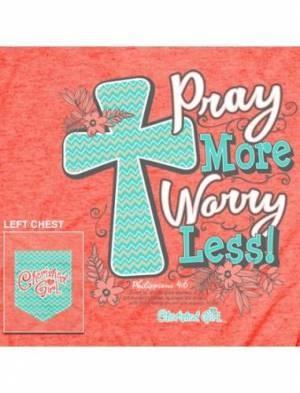Cherished Girl Adult T-Shirt Pray More Large