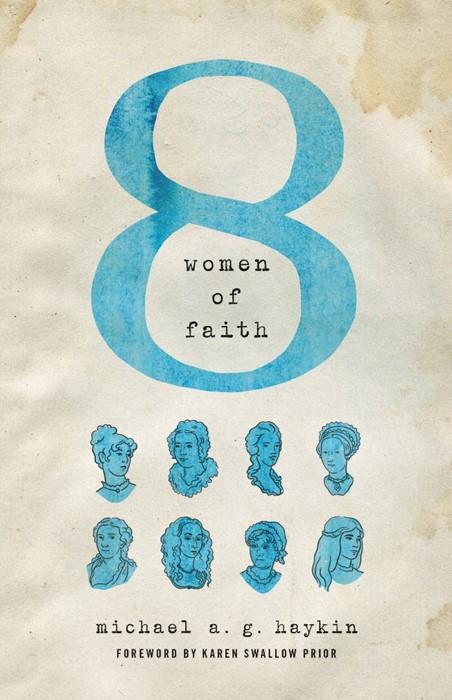 Eight Women Of Faith (Paperback)