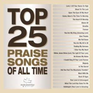 Top 25 Praise Songs of All Time 2CD (CD-Audio)