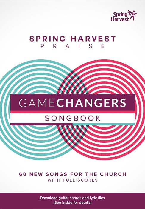 Game Changers Songbook: Spring Harvest 2016 (Paperback)