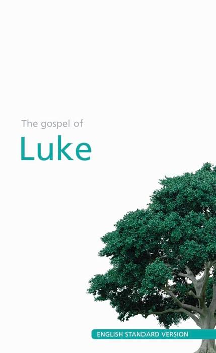 ESV Luke's Gospel (Paperback)