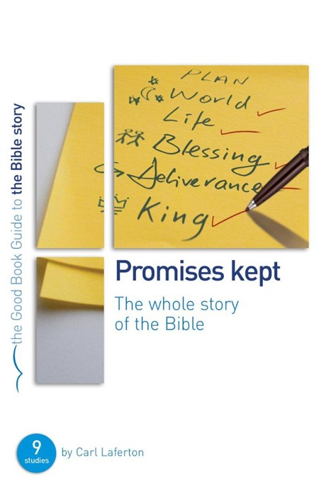 Promises Kept: Bible Overview (Good Book Guide) (Paperback)