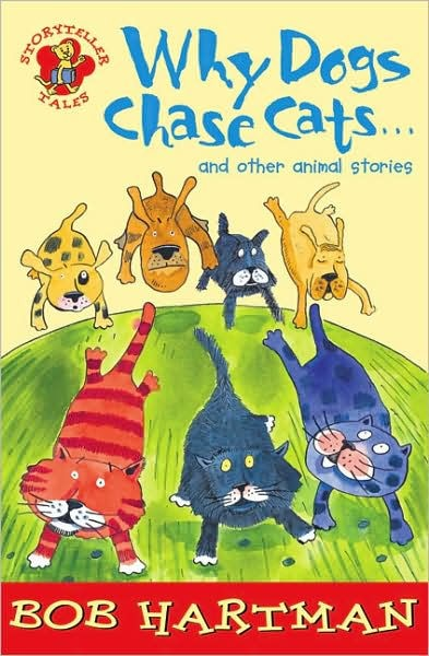 Why Dogs Chase Cats And Other Animal Stories (Paperback)