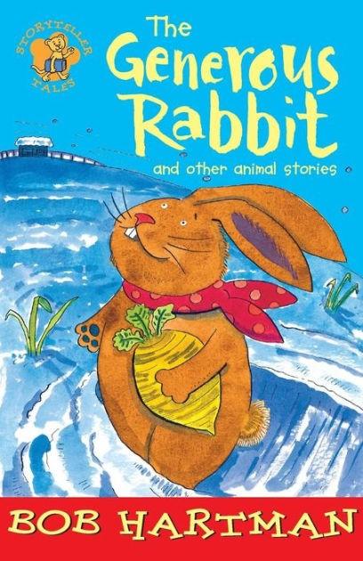 The Generous Rabbit (Paperback)