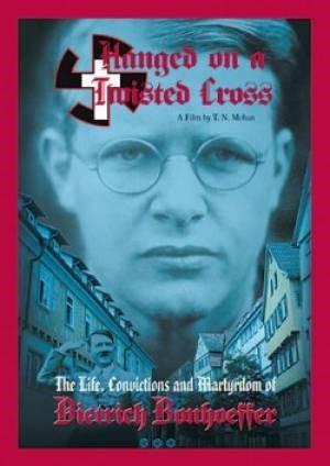 Hanged on a Twisted Cross: Dietrich Bonhoeffer (DVD)