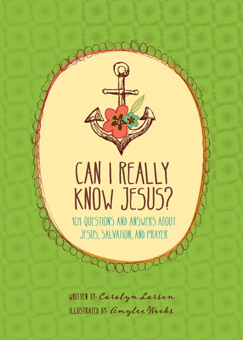 Can I Really Know Jesus? (Hard Cover)