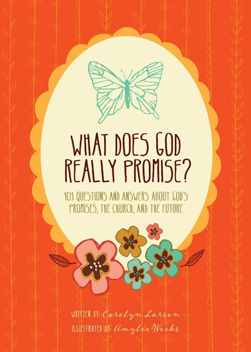 What Does God Really Promise? (Hard Cover)