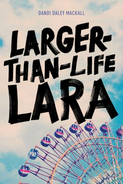 Larger-Than-Life Lara (Paper Back)