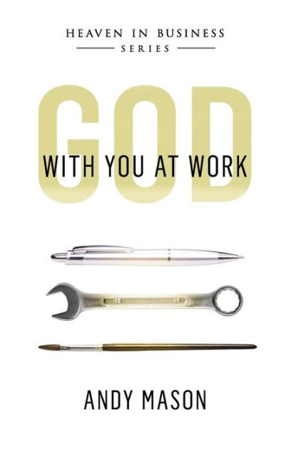 God With You at Work (Paperback)