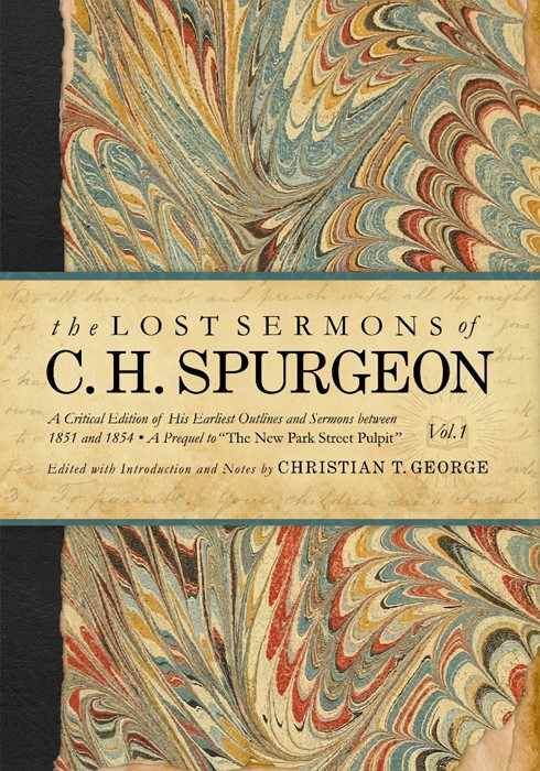 The Lost Sermons of C. H. Spurgeon (Hard Cover)
