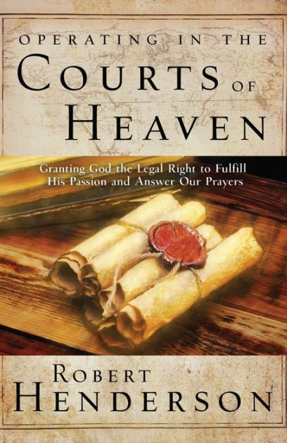 Operating in the Courts of Heaven (Paperback)