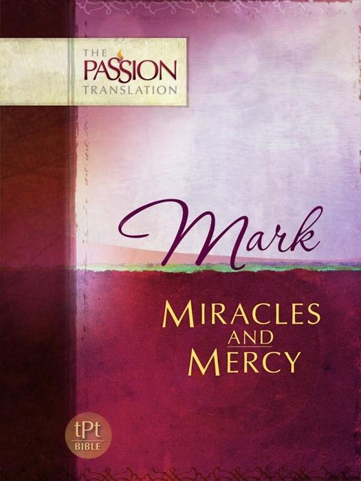 Passion Translation, The: Mark (Paperback)