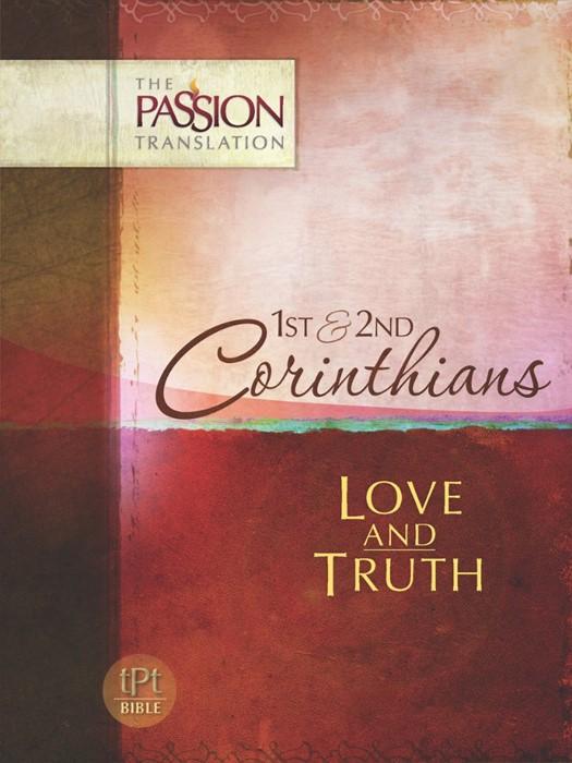 Passion Translation: 1 & 2 Corinthians (Paperback)