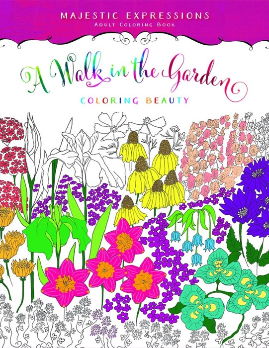 Walk in the Garden, A: Colouring Book