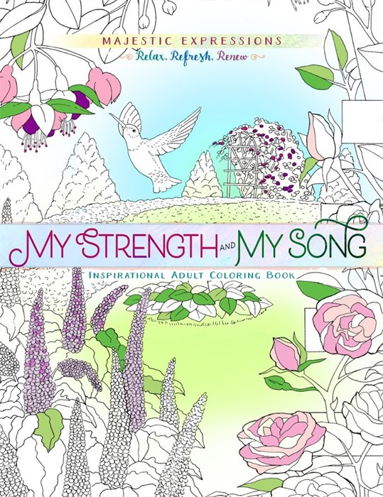 My Strength & My Song Colouring Book (Paperback)