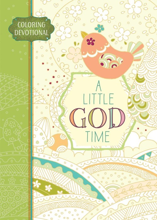 Little God Time Colouring Devotional, A Colouring Book (Paperback)