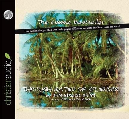 Through Gates Of Splendor CD (CD-Audio)