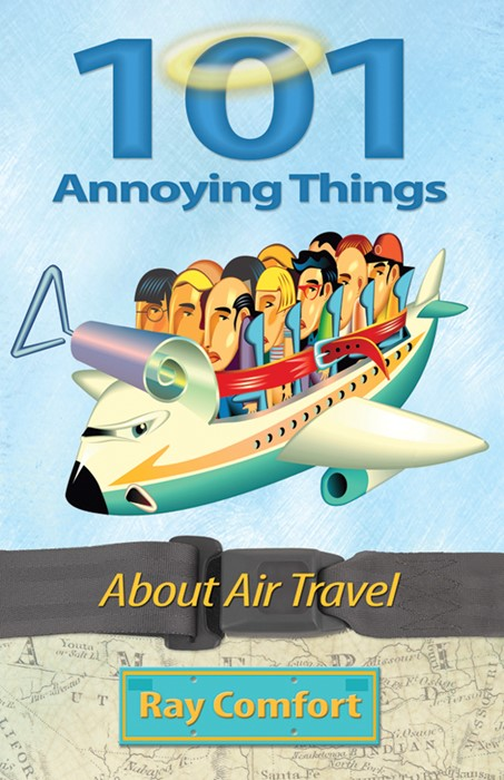 101 Annoying Things About Air Travel (Paper Back)