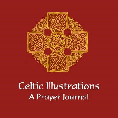 Celtic Illustrations: A Prayer Journal (Paperback)
