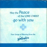 May the Peace of the Lord Christ Go With You CD (CD-Audio)