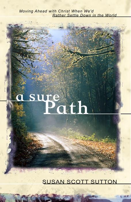 Sure Path, A (Paperback)