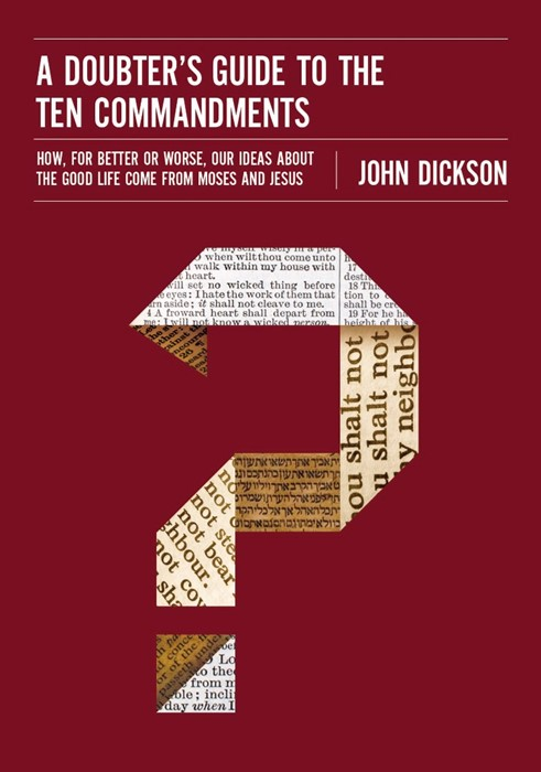 The Doubter's Guide To The Ten Commandments (Paperback)