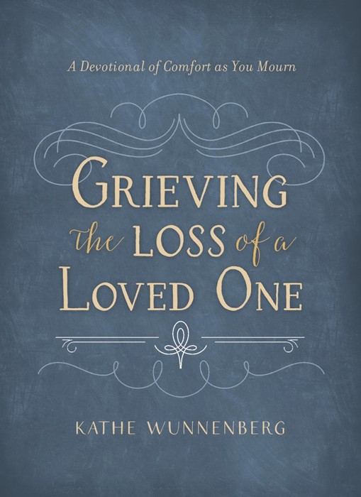 Grieving The Loss Of A Loved One (Hard Cover)
