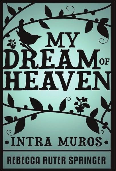 My Dream of Heaven (Hard Cover)