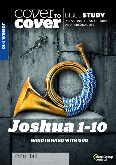 Cover To Cover Bible Study: Joshua 1-10 (Paperback)