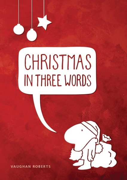 Christmas In Three Words (Singles) (Tracts)