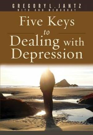 Five Keys To Dealing With Depression By Gregory L. Jantz (Paperback)