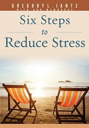 Six Steps To Reduce Stress (Paperback)