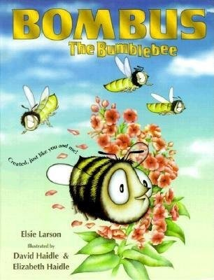 Bombus the Bumblebee (Hard Cover)