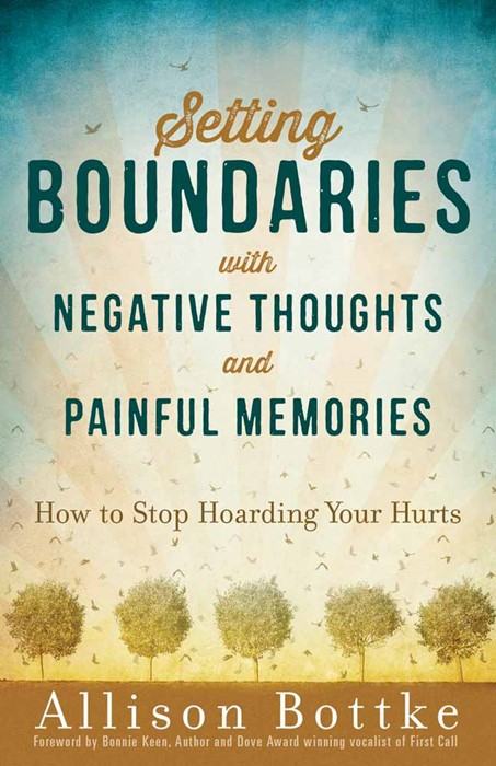 Setting Boundaries With Negative Thoughts And Painful Memor (Paperback)
