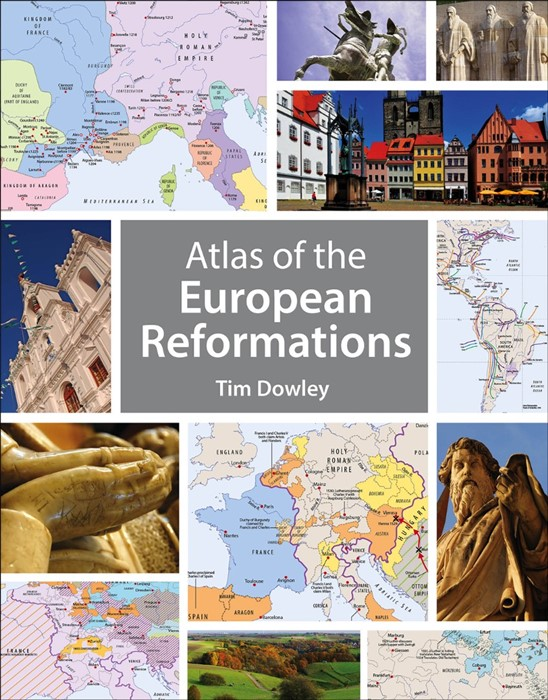 Atlas Of The European Reformations (Paperback)