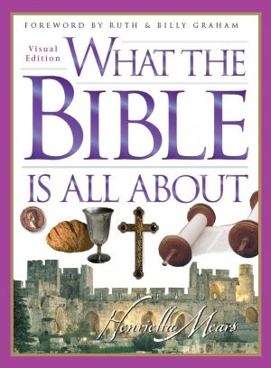 What The Bible Is All About (Hard Cover)