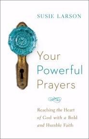 Your Powerful Prayers (Paperback)