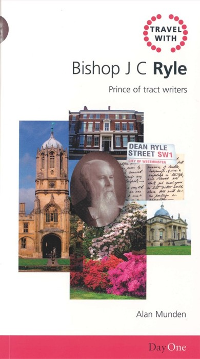 Travel with J C Ryle (Paperback)