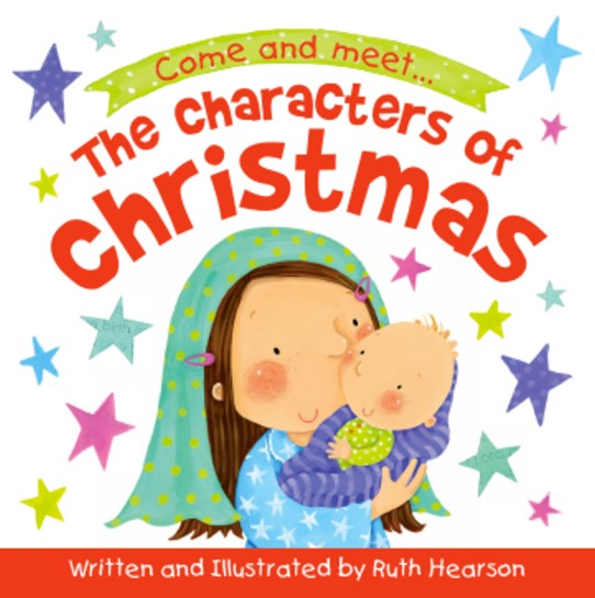 The Characters of Christmas Board Book (Board Book)