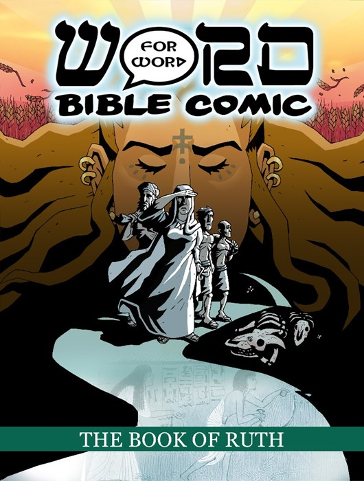 Book of Ruth, The: Word For Word Bible Comic (Paperback)