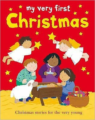 My Very First Christmas (Hard Cover)