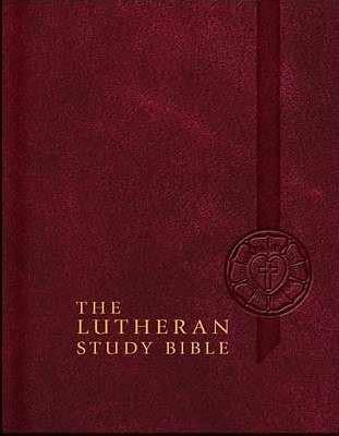 The Lutheran Study Bible - Hardback (Paperback)
