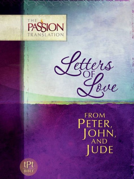 Passion Translation, The: Letters Of Love (Paperback)