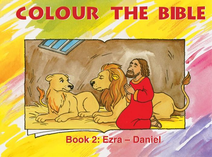 Colour The Bible Book 2: Ezra - Daniel (Paperback)
