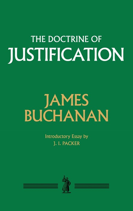The Doctrine of Justification (Cloth-Bound)