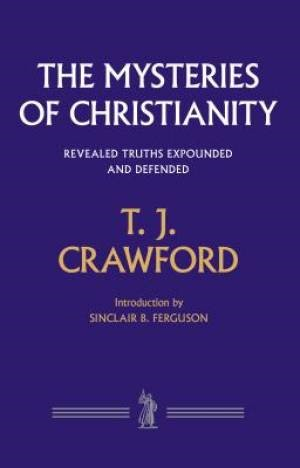 The Mysteries of Christianity (Cloth-Bound)