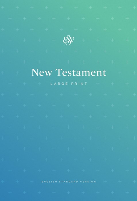 ESV Outreach New Testament, Large Print (Paperback)