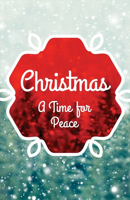 Christmas: A Time For Peace (Pack Of 25) (Tracts)