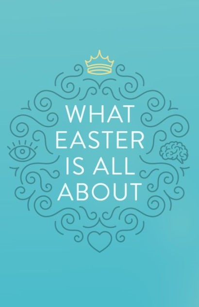 What Easter Is All About (Pack Of 25) (Tracts)